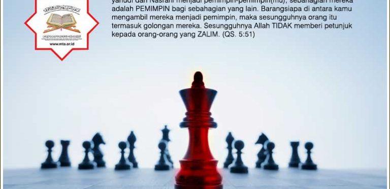 Memilih PEMIMPIN, WAHAI MUSLIMIN , Janganlah Durhaka kepada ALLAH SWT